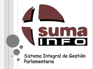 Sistema Integral de Gestión Parlamentaria