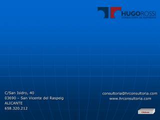 C/San Isidro, 40 03690 – San Vicente del Raspeig ALICANTE 658.320.212