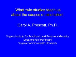 What twin studies teach us about the causes of alcoholism