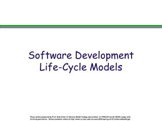 Software Development  Life-Cycle Models
