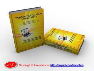 Descarga el libro ahora en   tinyurl/bsc-libro