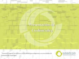 Presentación de  Credenciales