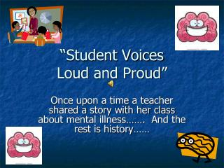 """Student Voices  Loud and Proud"""