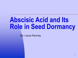 Abscisic Acid and Its Role in Seed Dormancy