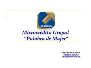 Microcr dito Grupal   Palabra de Mujer
