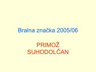 Bralna značka 2005/06
