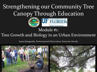 Strengthening our Community Tree Canopy Through Education  Module #1: