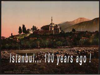 Istanbul... 100 years ago !
