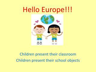 Hello Europe!!!