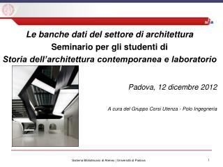 Le banche dati del settore di architettura Seminario per gli studenti di