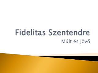 Fidelitas Szentendre
