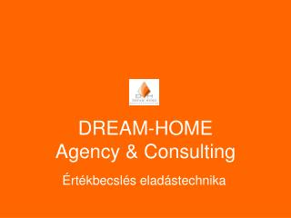 DREAM-HOME  Agency & Consulting