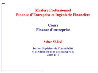 Mastère Professionnel Finance d'Entreprise et Ingénierie Financière Cours  Finance d'entreprise