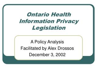 Ontario Health Information Privacy Legislation