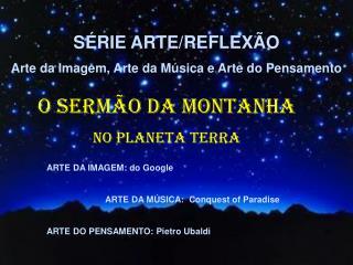 ARTE DA IMAGEM: do Google                         ARTE DA M�SICA:  Conquest of Paradise