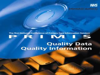 Quality data: The PRIMIS Comparative Analysis Service for Coronary Heart Disease