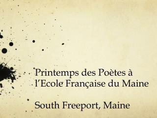 Printemps des Poètes à l'Ecole Française du Maine South Freeport, Maine