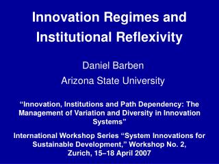 Innovation Regimes and Institutional Reflexivity