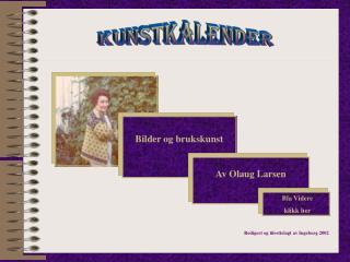 Redigert og tilrettelagt av Ingeborg 2002