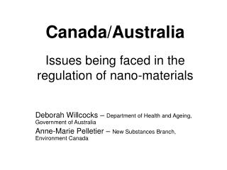 Canada/Australia Issues being faced in the regulation of nano-materials