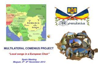 "MULTILATERAL COMENIUS PROJECT ""Local songs in  a  European Choir"" Spain Meeting"