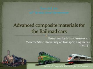 Advanced composite materials for the Railroad cars