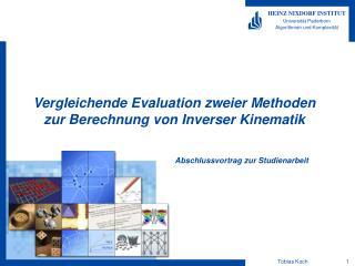 Vergleichende Evaluation zweier Methoden zur Berechnung von Inverser Kinematik