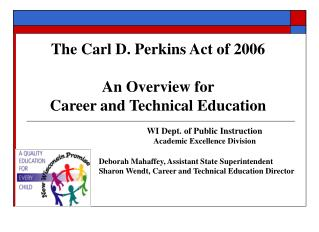 CPA Act of 2006 - An Overview for Career and Technical Education