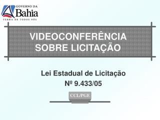 VIDEOCONFERÊNCIA  SOBRE LICITAÇÃO