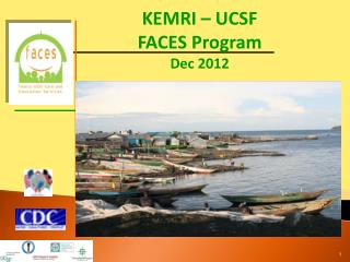 KEMRI – UCSF  FACES Program Dec 2012