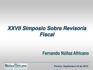 XXVII Simposio Sobre Revisoría Fiscal