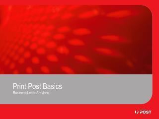 Print Post Basics