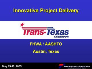Innovative Project Delivery