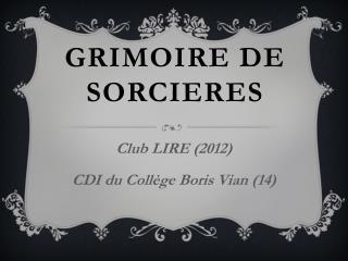 GRIMOIRE DE SORCIERES