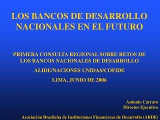 LOS BANCOS DE DESARROLLO NACIONALES EN EL FUTURO