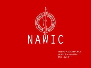 Yasmine A. Branden, CCA NAWIC President-Elect 2012 - 2013