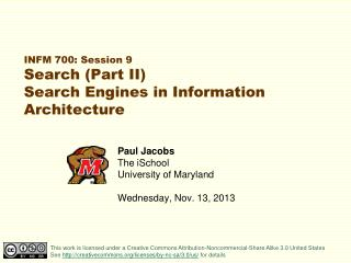 INFM 700: Session 9 Search (Part II) Search Engines in Information Architecture