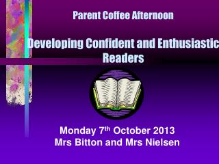 Parent Coffee Afternoon Developing Confident and Enthusiastic  Readers