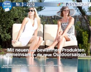 Mit neuen  und  bewährten Produkten gemeinsam  in die neue  Outdoorsaison