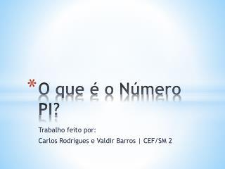 O que é o Número PI?