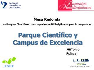 Parque Cient�fico y Campus de Excelencia