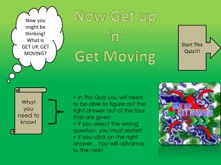 Now Get up 'n' Get Moving