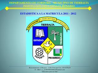 DEPARTAMENTO DE CORDOBA – MUNICIPIO DE TIERRALTA INSTITUCION EDUCATIVA EL ROSARIO