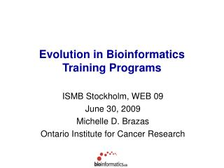 Evolution in Bioinformatics Training Programs