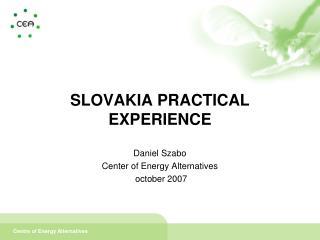 SLOVAKIA PRACTICAL EXPERIENCE