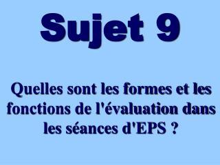 Sujet 9