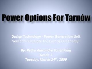 Power Options For Tarnów