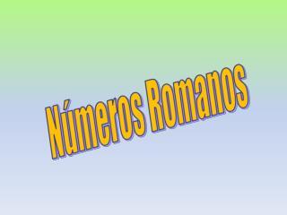 N�meros Romanos