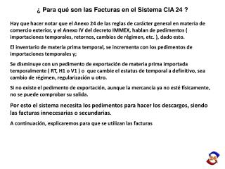 ¿ Para qué son las Facturas en el Sistema CIA 24 ?