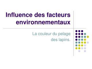 Influence des facteurs environnementaux